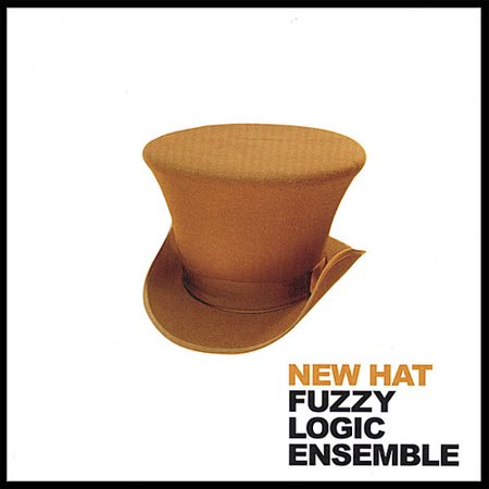 New Hat Album Cover Fuzzy Logic Ensemble